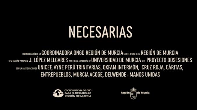 Necesarias, corto documental sobre la labor de las ONGD murcianas en el mundo