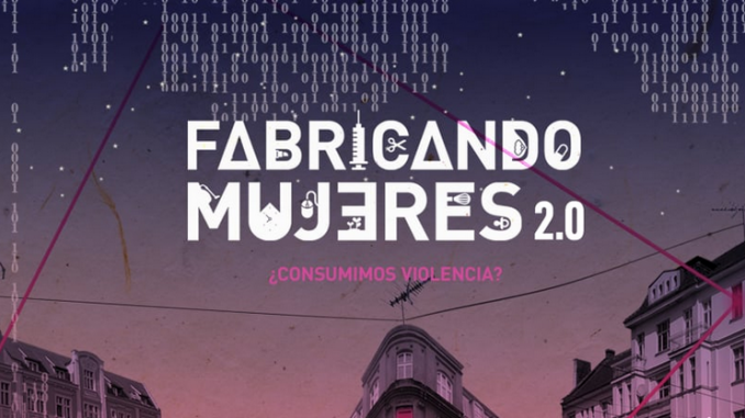 Documental Fabricando Mujeres 2.0.